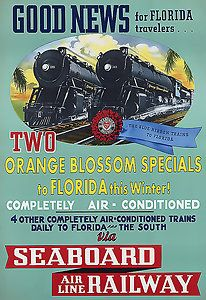 "Vintage Florida Railroad Advertising Travel Poster...Seaboard Air Line Railway ...""completely air conditioned"""