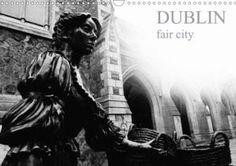 CALVENDO – Gallery Photo Calendar, Dublin, My Photos, That Look, Landscape, City, Gallery, Stability