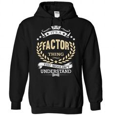 FACTOR - #thank you gift #funny shirt. PRICE CUT => https://www.sunfrog.com/Camping/FACTOR-Black-86673300-Hoodie.html?id=60505