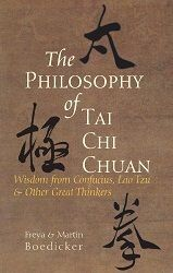 The Philosophy of Tai Chi Chuan: Wisdom from Confucius, Lao Tzu, and Other Great Thinkers  The essence of Tai Chi Chuan lies in the rich philosophy of ancient China. While most Tai Chi practitioners are aware of the value that studying Chinese philosophy can bring to their practice, it is often difficult to pick out those texts that are most relevant to Tai Chi and connected to its development. The Philosophy of Tai Chi Chuan presents, for the first time, a concise overview of the Chinese…