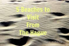 Expat Life With a Double Buggy: 5 Beaches to Visit From The Hague