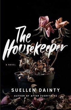 The Housekeeper: A Novel by Suellen Dainty…