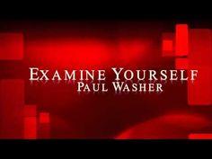 Examine Yourself - Paul Washer www.180movie.com