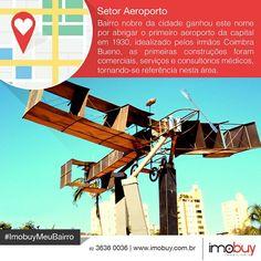 Boa tarde! Conheçam um pouco mais sobre a história do Setor Aeroporto e o mercado imobiliário. #ImobuyMeuBairro