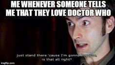 SO TRUE!! I've been hugged by strangers because of Doctor Who