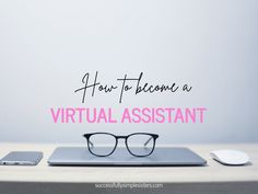 How to Become a Virtual Assistant & Open Your Own VA Business Admin Work, Virtual Assistant Services, Find Work, Word Of Mouth, Foster Parenting, Hard To Get, New Career, Be Your Own Boss, Frugal