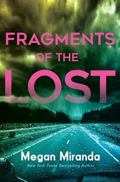 """Fragments of the Lost, by Megan Miranda """"[This book is] a suspenseful psychological mystery about one girl's search to uncover the truth behind her ex-boyfriend's death. Ya Books, Books To Read, Children's Literature, All The Missing Girls, Megan Miranda, Luckiest Girl Alive, We Were Liars, Perfect Strangers, Past Relationships"""