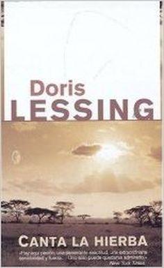 4 libros recomendados de escritores ingleses contemporáneos: Canta la hierba, de Doris Lessing