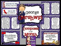 The Composer of the Month is George Gershwin!! This contains a complete, colorful bulletin board and writing activities.