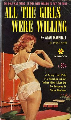 """""""All the Girls were Willing"""" redhead pulp novel cover Arte Do Pulp Fiction, Pulp Fiction Kunst, Pulp Fiction Book, Pulp Novel, Pulp Fiction Comics, Vintage Book Covers, Vintage Books, Comics Vintage, Vintage Lesbian"""