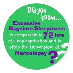 """I love using this fact to help me explain what it feels like to have Narcolepsy so that people can try to understand a little better. I say: """"So the amount of sleepiness I feel without medicine is the same way you would feel if you stayed awake for 72 hours straight."""" Now try feeling that way for years, like all those people who have had to go years and years without a diagnosis... :("""