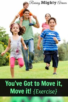 You've Got To Move It, Move It! {Exercise} - Raising Mighty Arrows