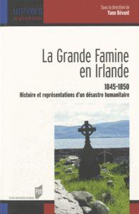 Yann Bevant - La grande famine en Irlande (1845-1850) - Histoire et représentations d'un désastre humanitaire. http://catalogues-bu.univ-lemans.fr/flora_umaine/jsp/index_view_direct_anonymous.jsp?PPN=181866129