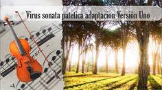 Partitura Virus sonata patetica adaptación Versión Uno Violín