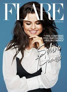 Selena Gomez | 2015 | Flare Magazine Cover - November Issue
