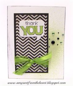 Thanks! {with green and a pop of bling} - stamp from Close to my Heart LOVE that company!