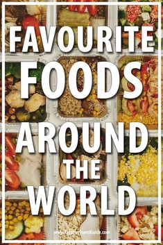 FAVOURITE FOODS AROUND THE WORLD One of the best things about travelling the world is being able to try some of the most amazing food around the world. We asked travellers to share their favourite foods around the world. Around The World Food, Drinking Around The World, Around The Worlds, Foods Of The World, Zucchini Muffins, Onigirazu, Exotic Food, World Recipes, International Recipes