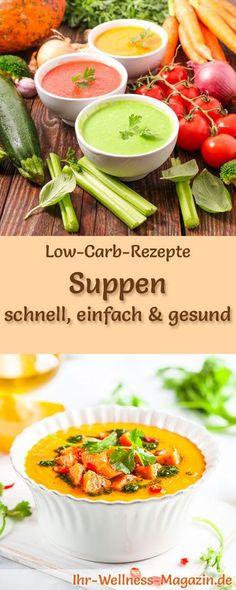 40 einfache Low-Carb-Rezepte für Suppen: Kohlenhydratarm, kalorienreduziert und gesund. Schnelle Suppenrezepte, perfekt zum Abnehmen #lowcarb #suppen
