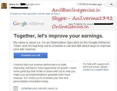 got email from Google Team to improve earning  #googleteam october 2014 www.onlinegenius anil@onlinegenius.in Skype:- anil.verma1392  #adsense #earning #blogger #indianblogger #blogging #onlinemoney