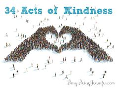 34 Acts of Kindness for 2015 - Busy Being Jennifer