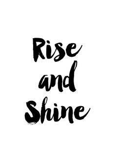 Inspiratie poster Rise and Shine