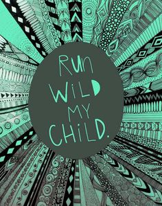 Run Wild Art Print By Aubree Eisenwinter