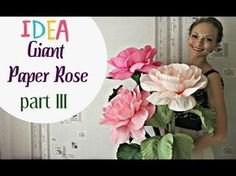 Flowers Crepe Paper | Giant Paper Roses. (Part 2) - YouTube