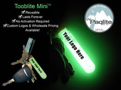 $7 Tooblite - UV glow stick.  Find your keys in the dark or go with a Paclite for a nightlight in a tent.