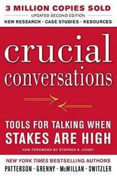 Crucial Conversations: Tools for Talking When Stakes are High.: Crucial Conversations: Tools for Talking When Stakes are High… Communication Book, Effective Communication Skills, Communication Techniques, Interpersonal Communication, Stephen R Covey, Crucial Conversations, Good Books, Books To Read, Free Books