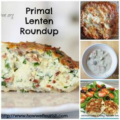 Primal Lent Roundup--Some Awesome recipes on here!!
