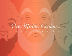 "Check out new work on my @Behance portfolio: ""Ore, Medite, Evolua - Ilustração"" http://be.net/gallery/53149277/Ore-Medite-Evolua-Ilustracao"
