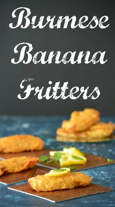 Burmese Banana Fritters - a popular street food snack in Burma, these are Crunchy, crisp, chewy, gooey, sweet and tangy. So few ingredients for so much deliciousness!
