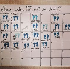 Guess when the baby will be born. This is a cute little idea that works for when my family take bets on the birth date!