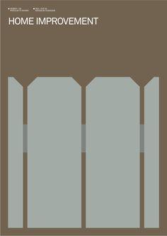 Home Improvement (1991–1999) - Minimal TV Poster by Albert Exergian #minimaltvposters #alternativetvposters #albertexergian