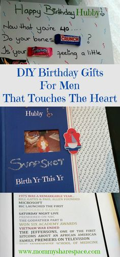 DIY Birthday Gifts For Men That Touches The Heart. Some simple but very sentimental gift ideas for the special Mr. in your life. As a bonus, one of them also makes an excellent father's day gift! Hope you enjoy :-)