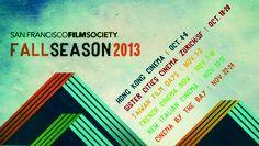 Preview of Fall Season 2013 — SF Film Society Blog
