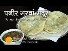 Paneer Stuffed Bhatura Recipe