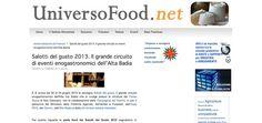 I Salotti del Gusto su Universo Food: http://www.universofood.net/index.php?option=com_content=article=695%3Asalotti-del-gusto-2013-il-grande-circuito-di-eventi-enogastronomici-dellalta-badia=61
