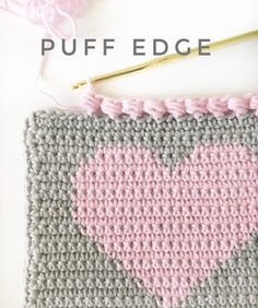 Crochet Edging How to Puff Edge Crochet Stitch - Daisy Farm Crafts - This sweet little crochet puff edge finishes off a heart project perfectly, don't you think? It's a great border for any crochet baby blanket. Crochet Blanket Border, Crochet Boarders, Crochet Stitches Patterns, Crochet Edgings, Crochet Edges For Blankets, Blanket Stitch, Baby Patterns, Cross Stitches, Loom Patterns