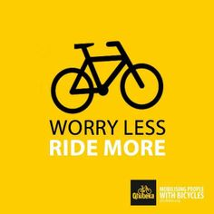 worry less, RIDE MORE Assassins Workout, Bike Drawing, No Worries, Cycling, Bicycle, Company Logo, Sports, Life, Hs Sports