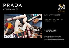 Elegant PRADA FALL WINTER 16/17 WOMAN SHOE COLLECTION is available for a pre-order at Myriam Volterra Luxury Buying Office! Contact us by phone, email, Skype or visit our office in Milan and we provide you with all the necessary information!