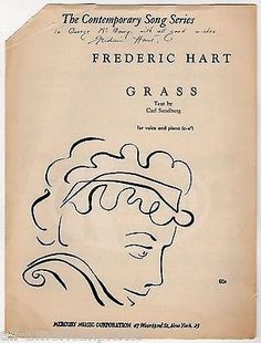 FREDERIC HART GRASS SONG BY CARL SANDBURG AUTOGRAPH SIGNED PIANO SHEET MUSIC