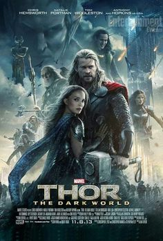 Thor 2: The Dark World  Really Good! Almost better than the first Thor movie.
