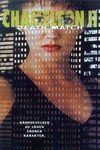 Chameleon II: Death Match (1999) - MovieMeter.nl