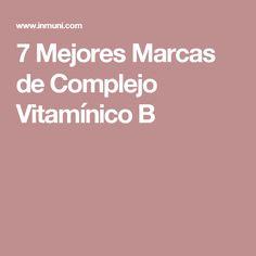 7 Mejores Marcas de Complejo Vitamínico B