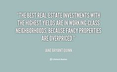 Real Estate Quotes The Greatest Real Estate Quotes  Real Estate Real Estate Investing .