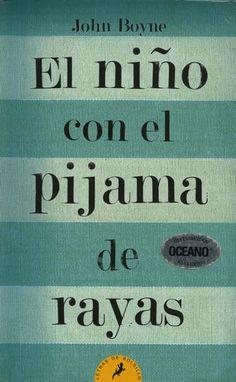 EL NIÑO CON EL PIJAMA DE RAYAS De: JOHN BOYNE
