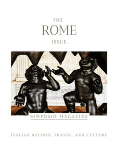 Rome history through myths, legends and creatures: the Rome issue of the Simposio magazine, Italian travel, recipes, and culture. Slow Travel, Rome Travel, Ancient Rome, Ancient Greece, Beautiful Words, Beautiful Places, Rome History, Meaningful Conversations, Secret Places