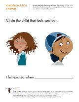 Free worksheets to help your child learn about the different emotions and discuss times he felt them.
