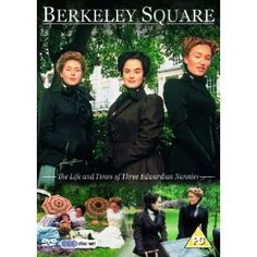 """""""Berkeley Square"""" period drama.     Great show, unfortunately only one season was every made."""